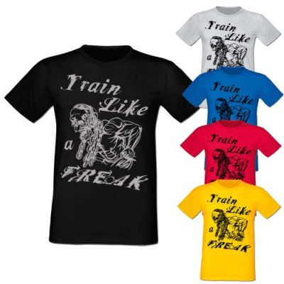 Train Like a Freak T-Shirt Conan Wear