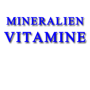 mineralien Vitamine